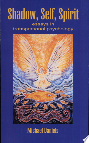 Download Shadow, Self, Spirit online Books - godinez books