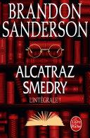 Pdf Alcatraz Smedry : L'intégrale ! Telecharger