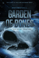 Garden of Bones - The Story of Fred and Rosemary West