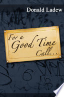 For a Good Time Call . . .
