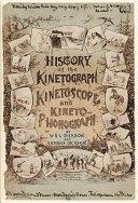 History of the Kinetograph, Kinetoscope, and Kineto-phonograph