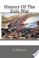 History Of The Zulu War