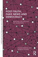 Pdf Post-Truth, Fake News and Democracy Telecharger