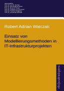 Einsatz von Modellierungsmethoden in IT-Infrastrukturprojekten
