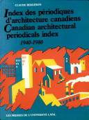 Canadian architectural periodicals index  1940 1980