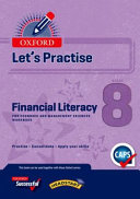 Books - Oxford Lets Practise Financial Literacy For Economic And Management Sciences Grade 8 Practice Book | ISBN 9780199077519