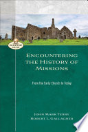 Encountering The History Of Missions Encountering Mission
