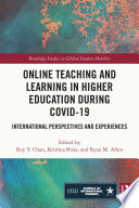 Online Teaching and Learning in Higher Education during COVID 19