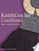 Knit and Crochet Combined