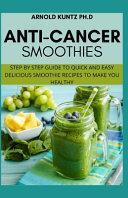 Anti Cancer Smothies
