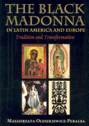 The Black Madonna in Latin America and Europe Book PDF