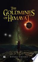The Goldmines of Himavat