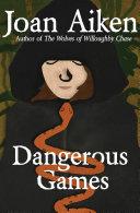 Dangerous Games [Pdf/ePub] eBook