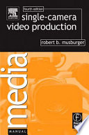 Single Camera Video Production