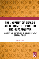 The Journey of Deacon Bodo from the Rhine to the Guadalquivir Pdf/ePub eBook