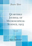 Quarterly Journal Of Microscopical Science 1915 Vol 60 Classic Reprint