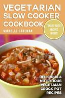 Vegetarian Slow Cooker Cookbook Book