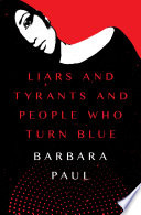 Liars and Tyrants and People Who Turn Blue