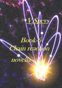 Book-6. Chain reaction, novella Book