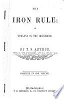 Iron Rule, Or, Tyranny in the Household