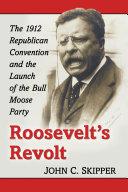 Roosevelt's Revolt