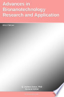 Advances in Bionanotechnology Research and Application  2011 Edition