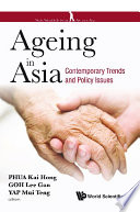 Ageing In Asia  Contemporary Trends And Policy Issues