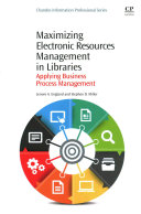 Maximizing Electronic Resources Management in Libraries Book