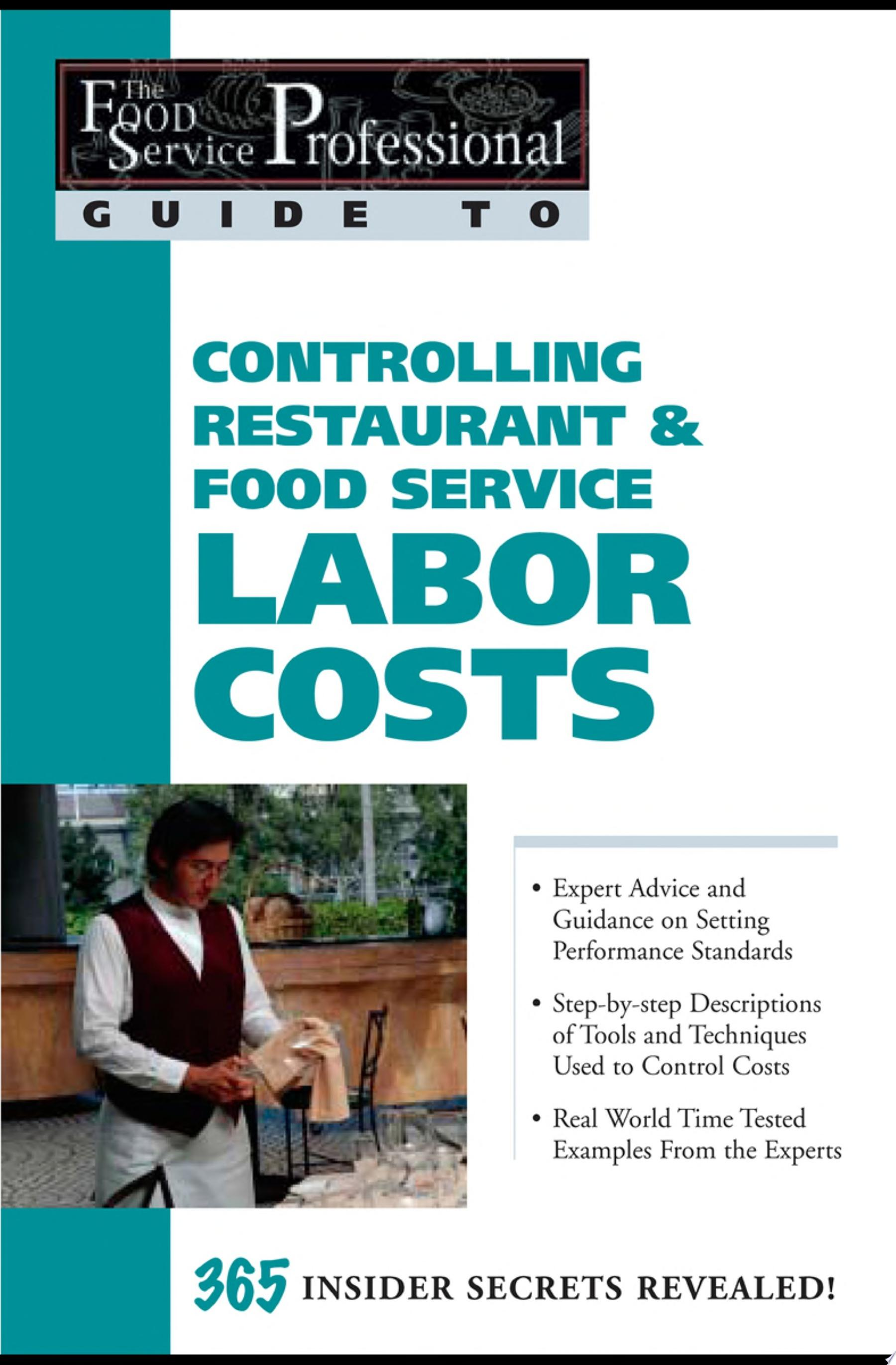 Controlling Restaurant   Food Service Labor Costs