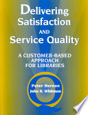 Delivering Satisfaction and Service Quality Book