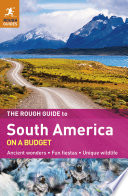 The Rough Guide to South America On A Budget Book