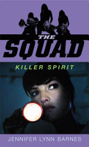 The Squad: Killer Spirit Pdf