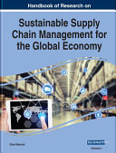 Handbook of Research on Sustainable Supply Chain Management for the Global Economy Pdf/ePub eBook