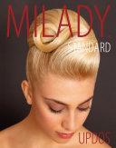 Milady Standard Updos  Spiral bound