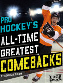 Pro Hockey s All Time Greatest Comebacks
