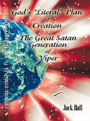 "Gods ""Literal"" Plan of Creation - Vs.- the Great Satan Generation of Viper Pdf"