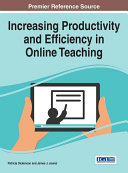 Increasing Productivity and Efficiency in Online Teaching