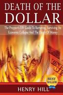 The Prepper s Guide to Economic Collapse Survival