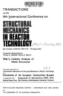 Transactions of the 4th International Conference on Structural Mechanics in Reactor Technology, San Francisco, California, USA, 15-19 August 1977