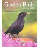 Garden Birds and Other Wildlife