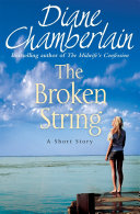 The Broken String  A Short Story