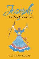 Joseph: Not Your Ordinary Joe ebook