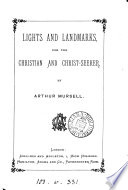 Lights and landmarks for the Christian and Christ-seeker