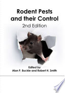 """""""Rodent Pests and Their Control, 2nd Edition"""" by Alan P Buckle, Robert H Smith"""