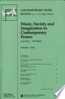 Music, Society and Imagination in Contemporary France