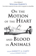 On the Motion of the Heart and Blood in Animals [Pdf/ePub] eBook