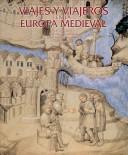 Viajes y viajeros en la Europa medieval