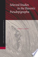 Selected Studies In The Slavonic Pseudepigrapha