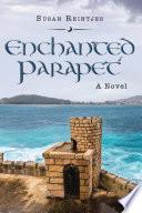 Enchanted Parapet Book PDF