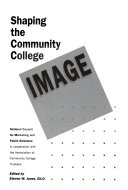 Shaping the Community College Image